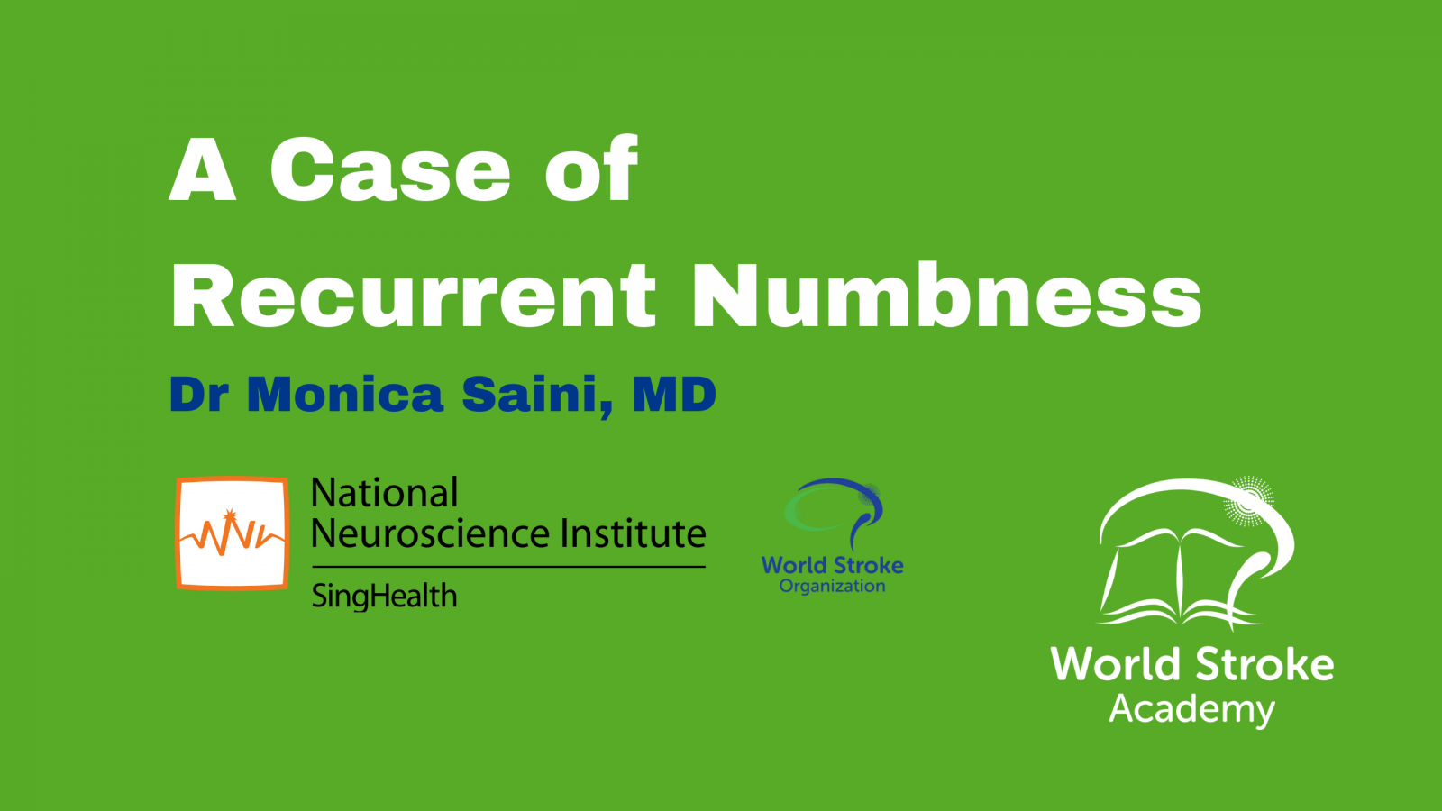 A Case of Recurrent Numbness
