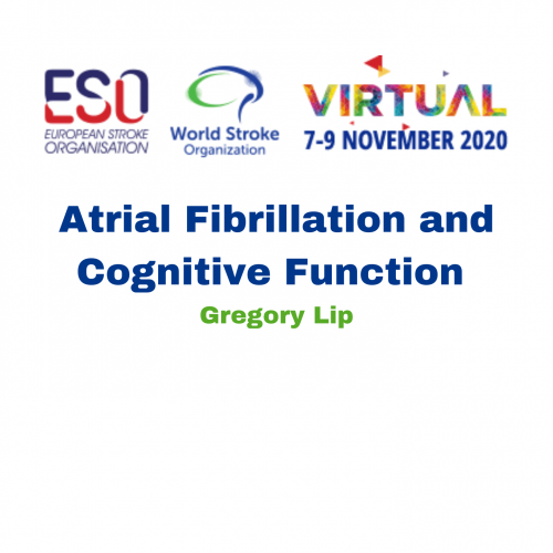 Atrial Fibrillation and Cognitive Function – Gregory Lip