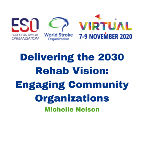 Delivering the 2030 Rehab Vision: Engaging Community Organizations – Michelle Nelson